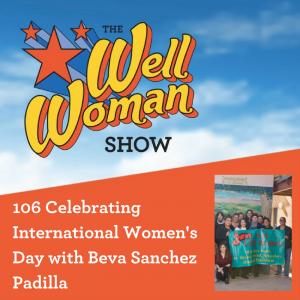 106 Celebrating International Women's Day with Beva Sanchez Padilla